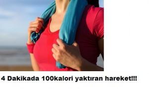 4 DAKİKADA 100 KALORİ YAKTIRAN HAREKET