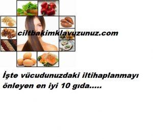 Vücuttaki iltihaplanmayı önleyecek en iyi 10 gıda