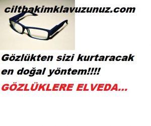 Gözlükten kurtaran en doğal-etkili yöntem