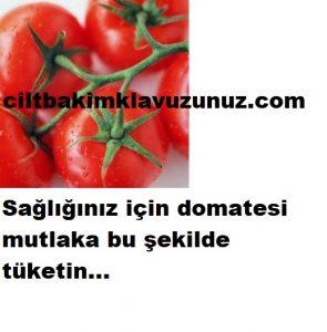 Sağlığınız için domatesi mutlaka bu şekilde tüketin